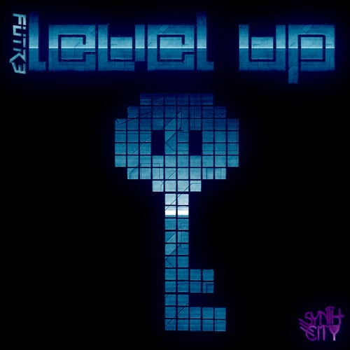 FUTR3 – Level Up EP Out Exclusively on Beatport Mar. 17