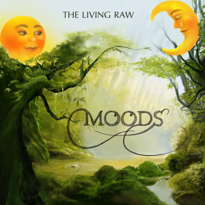 The Living Raw: Mood
