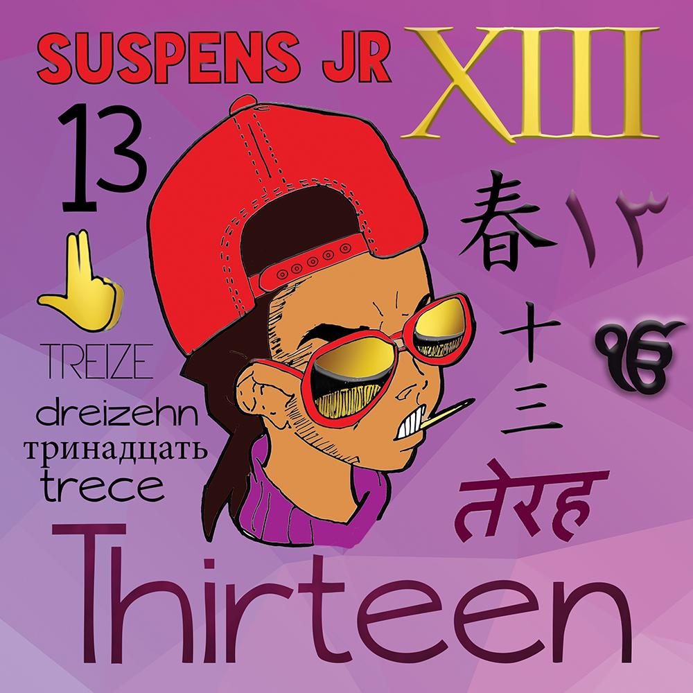 "Suspens Jr® ""Thirteen"" (2017)"