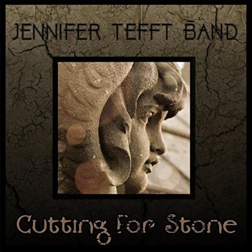 Jennifer Tefft Band – Cutting for Stone