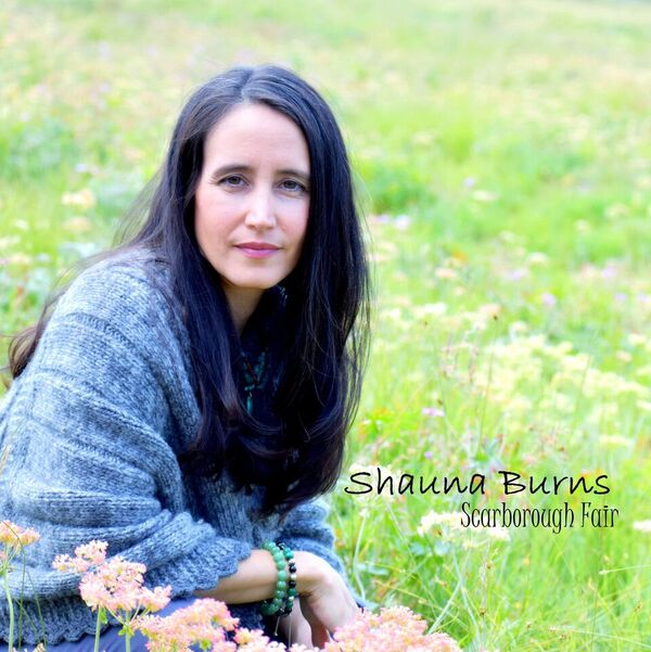 Shauna Burns – Scarborough Fair