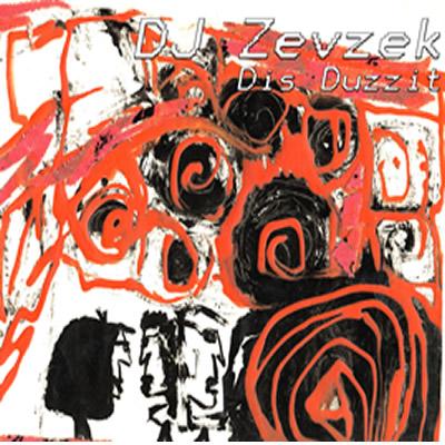 DJ Zevzek (DJ, Electronica)