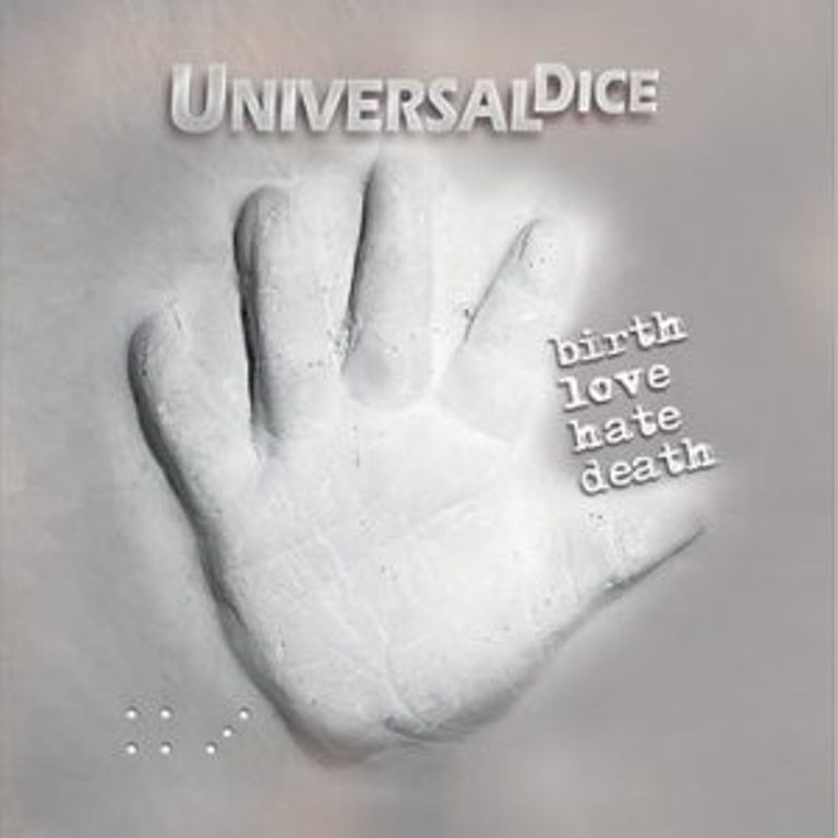 Universal Dice – birth, love, hate, death