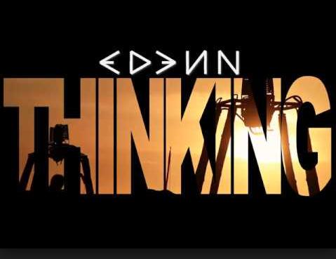 "Edenn ""Thinking"""
