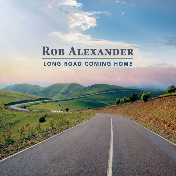 Rob Alexander – All That's Mine is Yours (single)