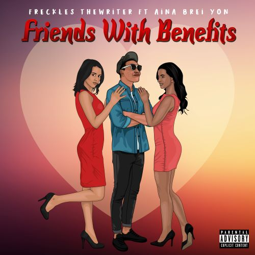Freckles TheWriter Teams Up With Aina Brei'Yon To Deliver Uplifting Hip-Hop/R&B Single 'Friends With Benefits'