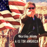 Nice Guy Johnny Present 'A Is for America'